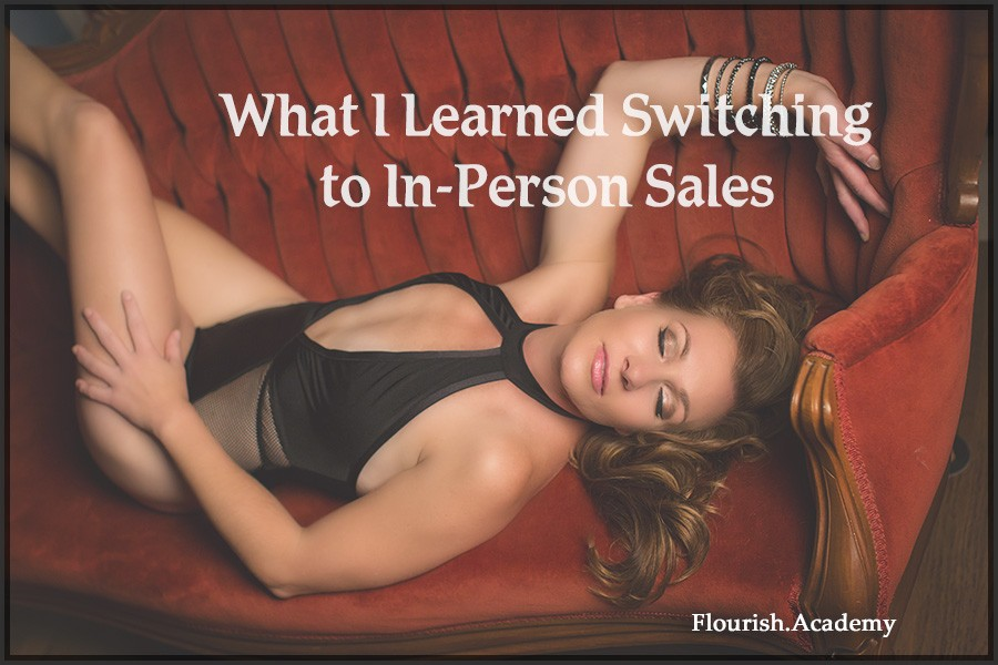 What I Learned Switching to In-Person Sales