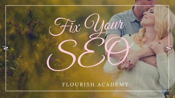 Header Image for Flourish Academy Blog Post about How to Fix Your Photography Website SEO
