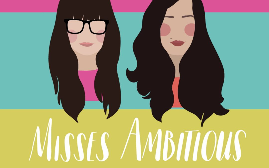 Misses Ambitious Podcast