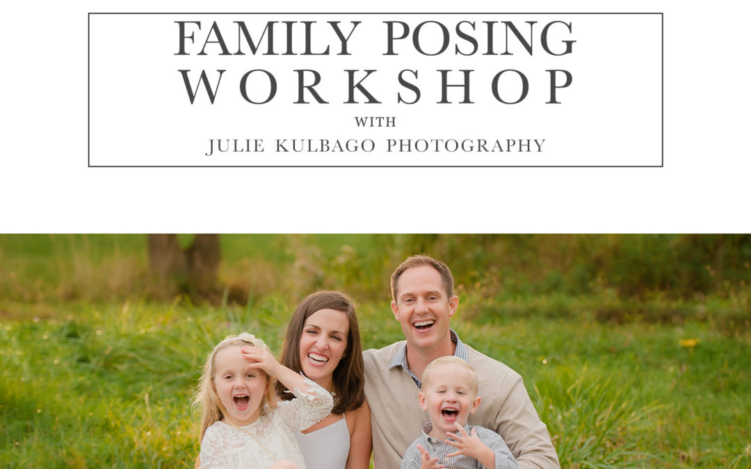 Family Posing Workshop